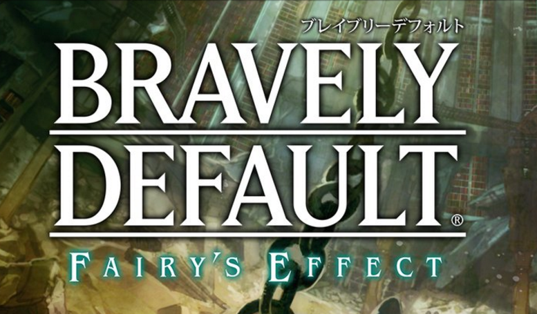 Bravely-Defauly-Fairys-Effect cover