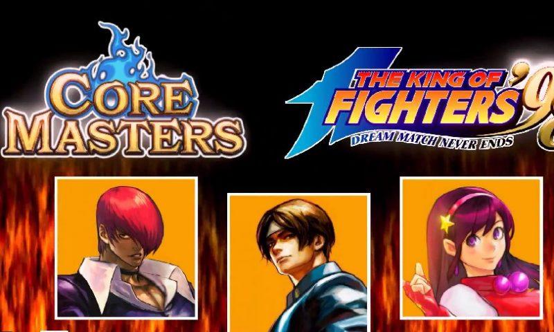 Core Masters เซิร์ฟยุ่น ดึงฮีโร่จาก The King of Fighters 98 เสริมความมันส์