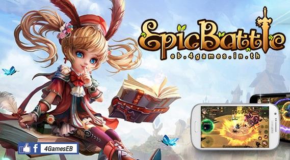 Epic Battle เปิดให้โหลดแล้วทั้ง iOS และ Android