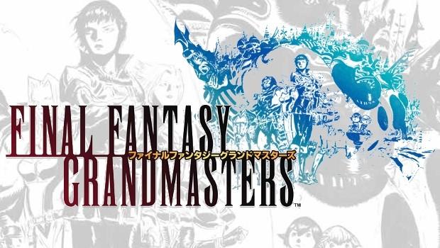 Final-Fantasy-Grandmasters-620x350