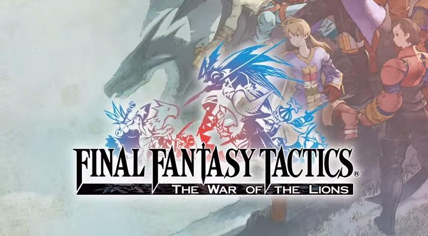 Final Fantasy Tactics: The War of the Lions ได้ฤกษ์ลง Android