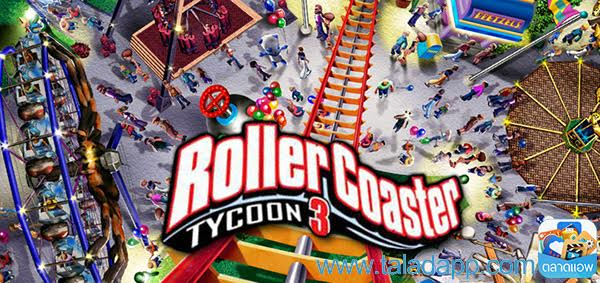 สวนสนุกสุดมันส์ทะลุโลก Roller Coaster Tycoon 3