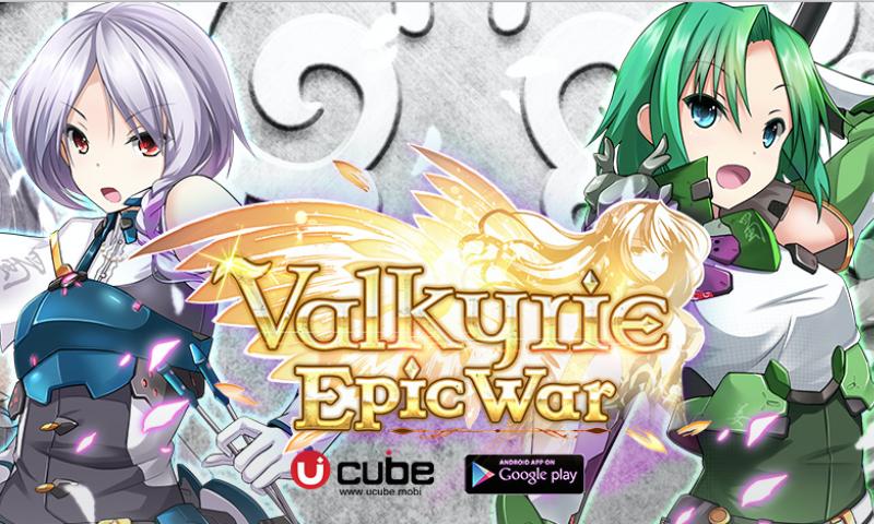 Valkyrie : Epic War นักรบสาวสายแบ๊ว พร้อมเปิดสนามท้ารบ 25 กุมภานี้