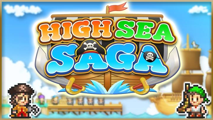 High Sea Saga ร่วมผจญภัยในทะเลไปกับโจรสลัดผู้ยิ่งใหญ่ โหลดเลย