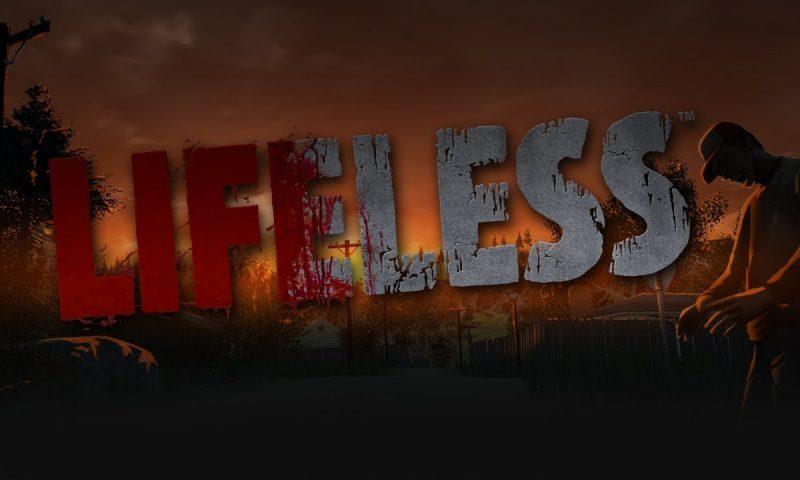 เปิด Early แล้ว Lifeless เกมส์สู้ซอมบี้สุดโหด จากผู้สร้าง Black Death