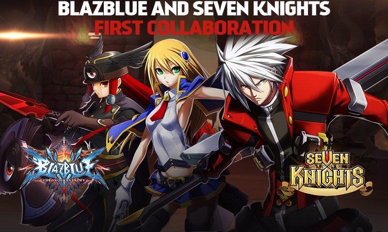 Seven Knights ปล่อยอัพเดทใหญ่ BlazBlue พร้อม 3 ตัวละครสุดเมพ
