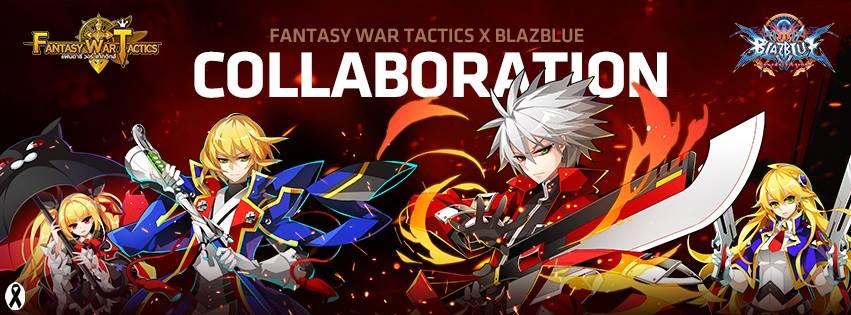 Fantasy War Tactics จัดเต็มคอนเทนต์พร้อมรวมตัวกับ BLAZBLUE