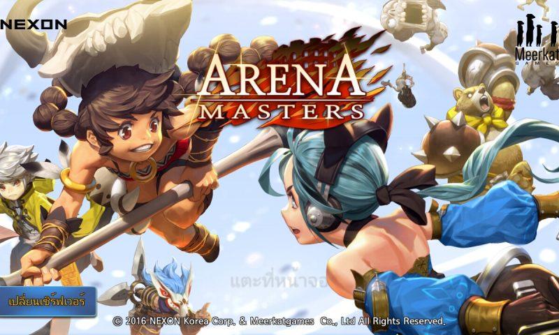 ตะลุยแหลก Arena master เกมส์มือถือแนว MOBA ในช่วง CBT
