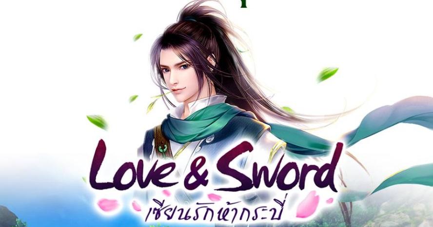 Love & Sword เซียนรักห้ากระบี่ จัดให้โหลดล่วงหน้าก่อนลุยจริง 6 ก.ค. นี้