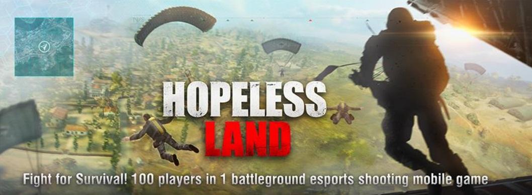 Hopeless Land เกมมือถือสไตล์ Battle Royale ของใหม่ค่าย HERO