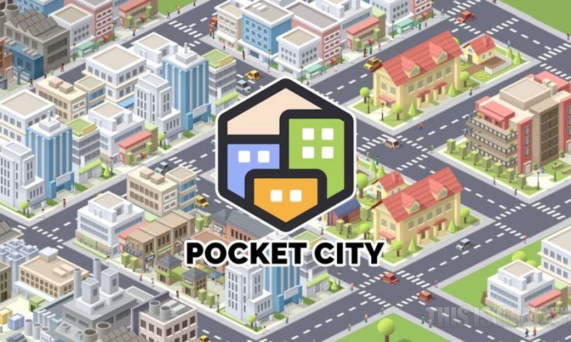 Pocket City เกมสร้างเมืองระดับพรีเมียม ลงสโตร์โกลบอลวันนี้