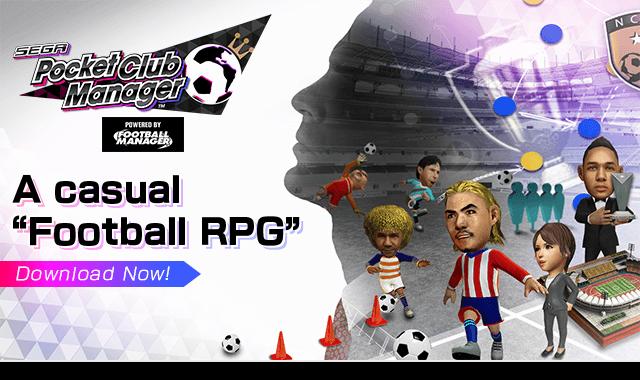 SEGA Pocket Club Manager เกมสร้างทีมฟุตบอลฉบับกระเป๋าแต่มันส์ระดับโลก
