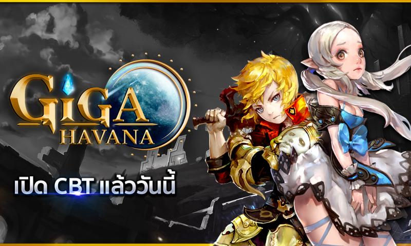 GIGA Havana เกมมือถือตัวแรงฝีมือคนไทยปล่อยให้ทดสอบ CBT วันนี้