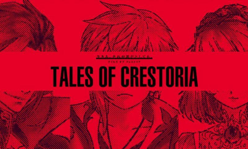 Tales of Crestoria สุดยอดเกมมือถือซีรี่ส์ดังออกมาเคลื่อนไหว