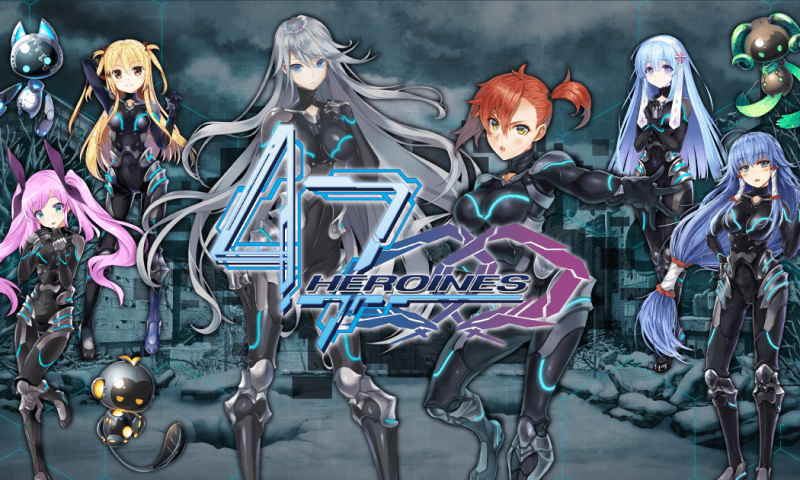 47 Heroines เกมมือถือแนวฮาเร็ม รวมพลังสาวน้อยพิทักษ์โลก