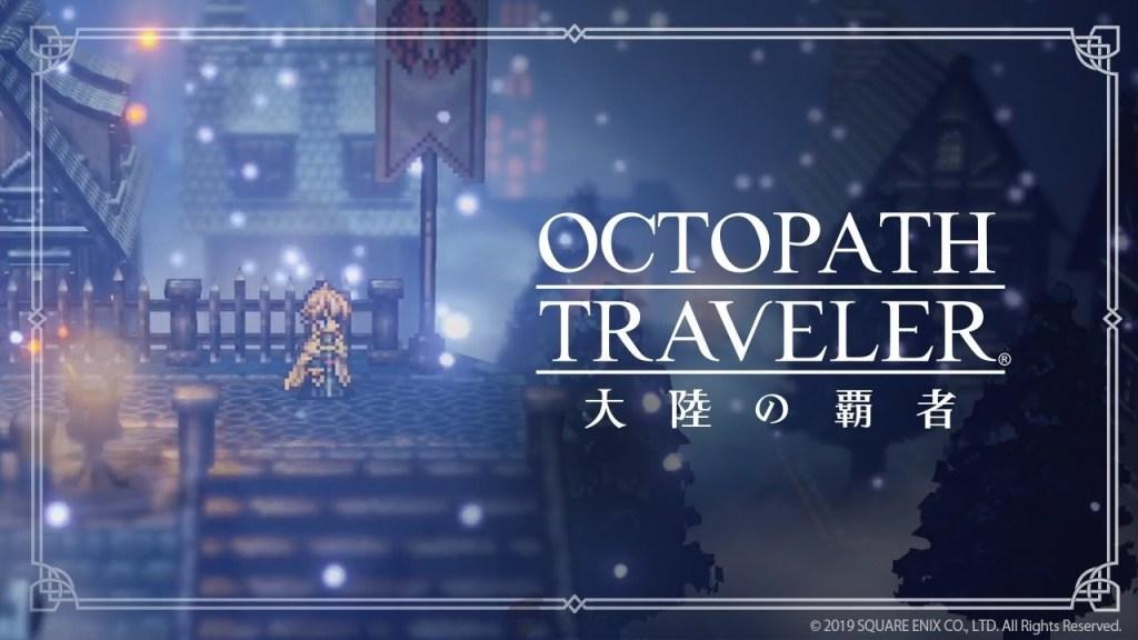 Octopath Traveler 1032019 1