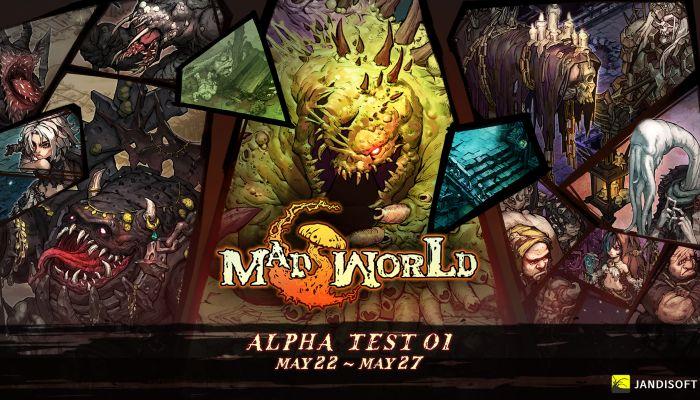 สิ้นสุดการรอคอย Mad World ระเบิดรอบ Alpha อีก 7 วัน