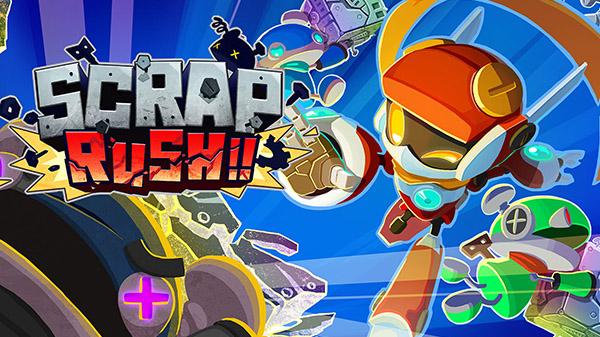 Scrap Rush เกมแนว Arcade สุดมันส์เตรียมเปิดตัวบน PC ช่วงซัมเมอร์นี้