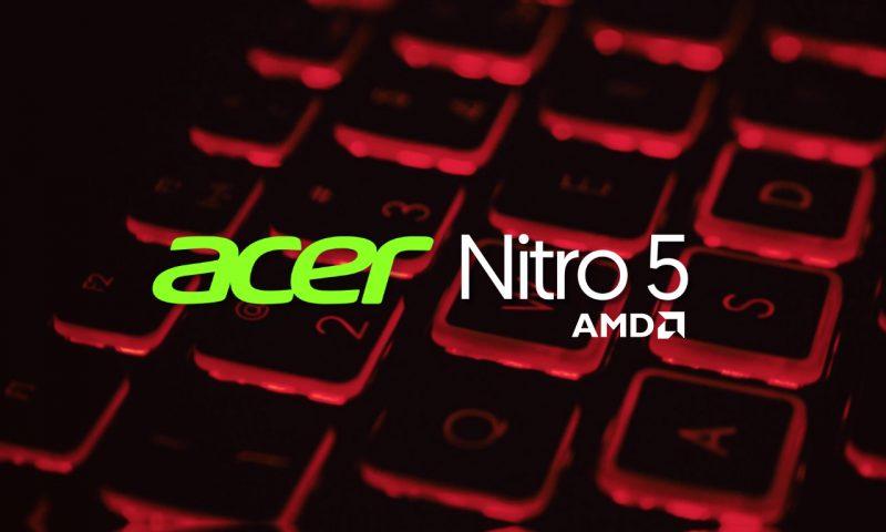 ส่องขุมพลังใหม่จาก AMD โน๊ตบุ๊ค New Nitro 5 จากค่าย Acer