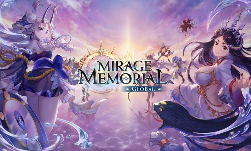 เตรียมฟินได้ Mirage Memorial กำลังจะเปิดตัวเวอร์ชั่น Global เร็วๆ นี้