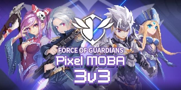 Force of Guardians เกมมือถือแนว MOBA Pixel 3Vs3 เตรียมเปิด 19 ธ.ค.นี้