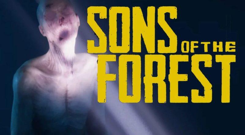 เปิดตัว Sons of the Forest ภาคต่อของซีรีส์สุดหลอน The Forest
