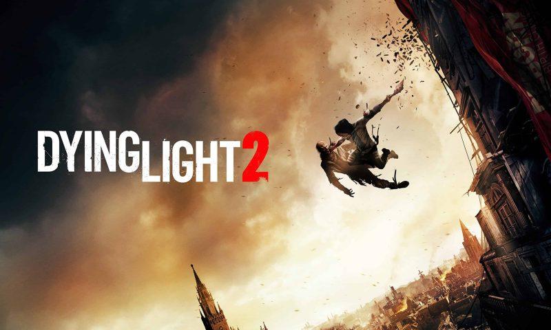 Dying Light 2 เกมเอาชีวิตรอดประกาศเลื่อนวันวางขายออกไปอีกราย
