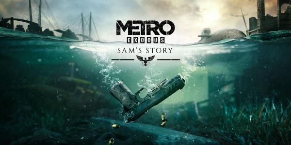 Metro Exodus เตรียมปล่อย DLC Sam Story ในวันที่ 11 กุมภาพันธ์นี้