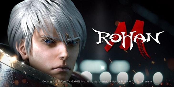 ROHAN M เกมมือถือแนว MMORPG รุ่นเดอะจ่อเปิดตัวในประเทศไทย