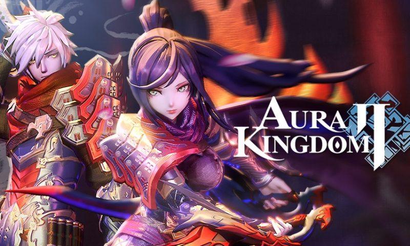 Aura Kingdom 2 เกมเก็บเวลกราฟิกขั้นเทพเตรียมเปิดให้บริการ