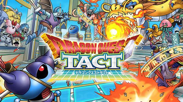 พร้อมแล้ว Dragon Quest TACT เปิดให้ลงทะเบียนล่วงหน้า