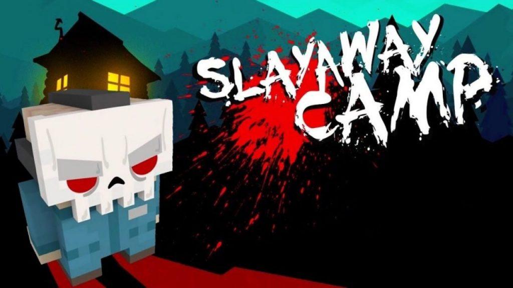 Slayaway Camp 180763