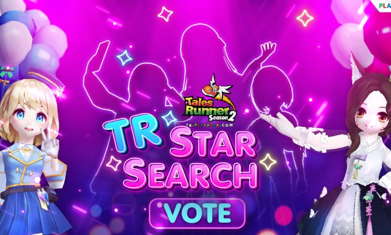 ตามหาไอดอลหน้าใหม่จาก Tales Runner ในรายการ TR Star Search