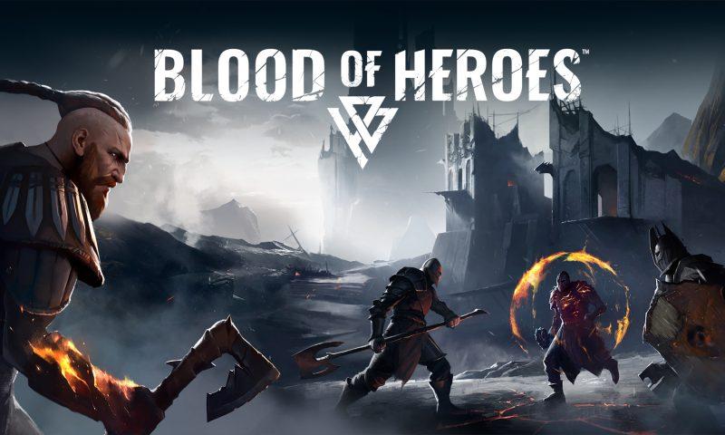 Blood of Heroes เกมแนวต่อสู้ PVP ย้อนยุคเปิดตัวอย่างเป็นทางการ