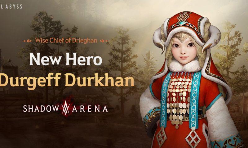 Shadow Arena เปิดตัวฮีโร่ใหม่ DurgeffDurkhanพร้อมลงสนามรบ