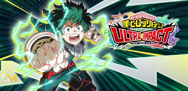 เริ่มเป็นฮีโร่ My Hero Academia Ultra Impact เปิดให้บริการแล้ววันนี้