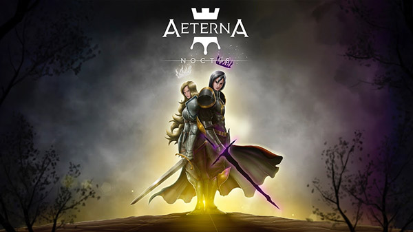 Aeterna Noctis สงครามราชาแห่งความมืดเริ่มเดินทางปลายปีนี้