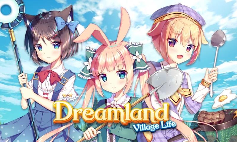 มาแน่ Dreamland: Village Life เกมแนว Adventure ในโลกแห่งแฟนตาซี