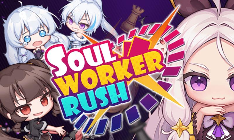 SoulWorker Rush1102021